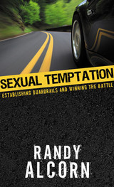 Sexual Temptation: Establishing Guardrails and Winning the Battle, booklet