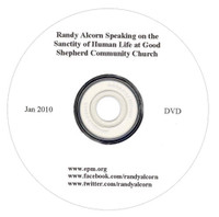 Randy Alcorn Speaking on the Sanctity of Human Life (DVD)