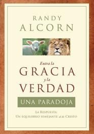 Entra la Gracia y la Verdad: Una Paradoja (The Grace and Truth Paradox in Spanish)