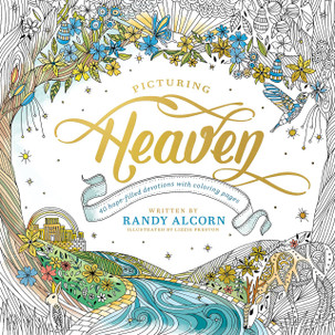 Picturing Heaven: 40 Hope-Filled Devotions with Coloring Pages