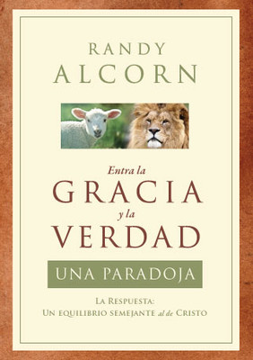 Entra la Gracia y la Verdad: Una Paradoja (The Grace and Truth Paradox in Spanish)
