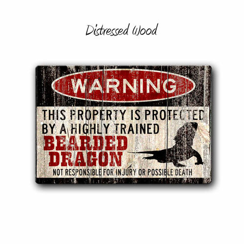 Funny Bearded Dragon Warning sign - Distressed Wood Style | Blue fox Gifts