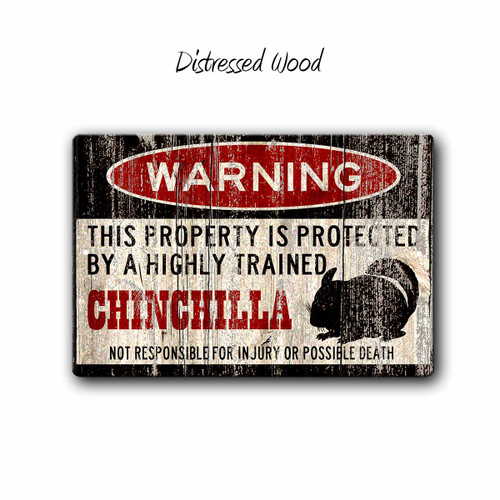 Funny Chinchilla Warning sign - Distressed Wood Style | Blue fox Gifts