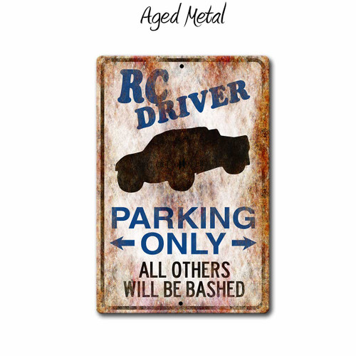 Rc Driver Parking Only sign Short Course Truck, Aged Metal style | Blue fox Gifts