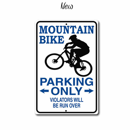 Mountain Bike Parking Only Sign, New Style   Blue Fox Gifts