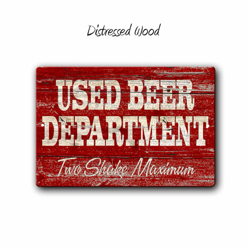 Used Beer Department Man Cave Sign,Funny Bar sign, Distressed Wood Style | Blue Fox Gifts