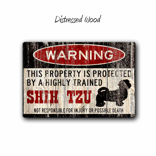Funny Shih Tzu Warning sign - Distressed Wood Style | Blue fox Gifts