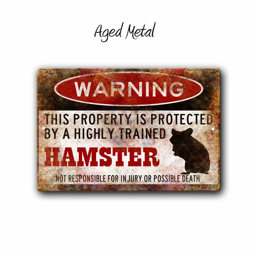 Funny Hamster Warning sign, Small Pet Sign - Aged metal Style | Blue fox Gifts