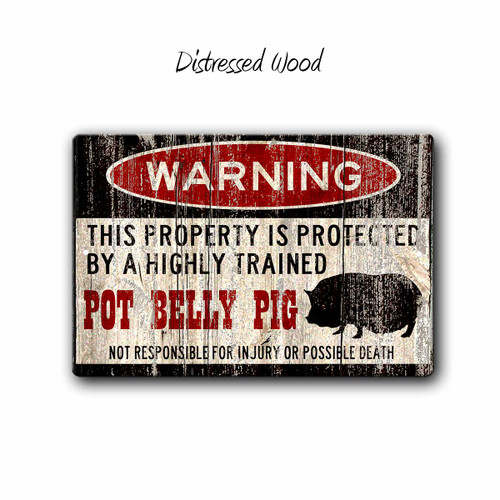 Funny Pot Belly Pig Warning sign - Distressed Wood Style | Blue fox Gifts