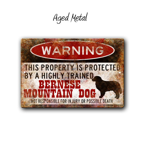 Bernese Mountain Dog Warning sign - Aged Metal Style | Blue fox Gifts