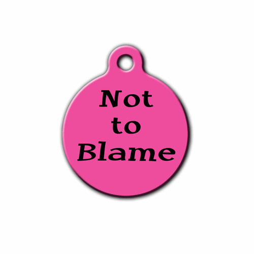 Not to Blame Pet Tag, Front | Blue Fox Gifts