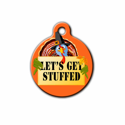 Let's Get stuffed Thanksgiving Pet Tag, Front and Back | Blue Fox Gifts