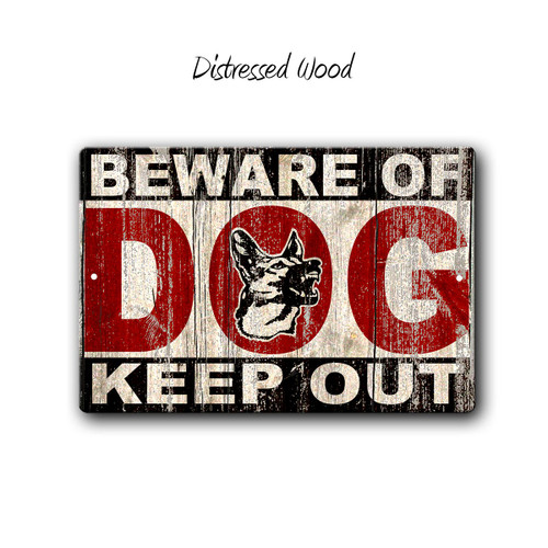 BEWARE of DOG, KEEP OUT, Metal sign - Distressed Wood Style