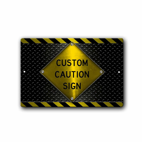 Custom Caution sign, Yellow with Black Diamond Plate | Blue Fox Gifts