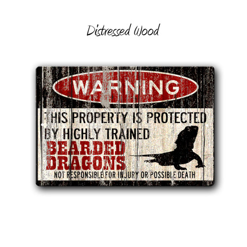 Warning, Protected By Bearded Dragons Aluminum Sign, Distressed Wood | Blue Fox Gifts