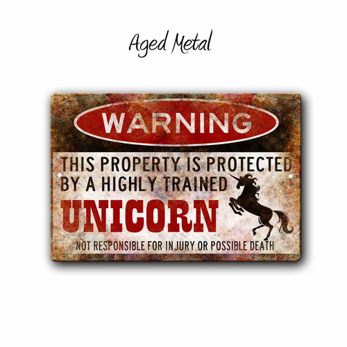 Warning, Property Protected By a Unicorn Metal sign, Aged Metal Style | Blue Fox Gifts