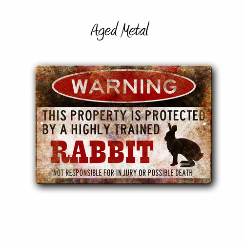 Warning, Property Protected By a Rabbit Metal sign, Aged Metal Style | Blue Fox Gifts