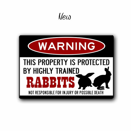 Warning, Property Protected By Rabbits Metal sign, New Style | Blue Fox Gifts