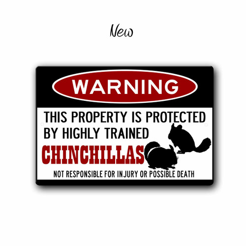 Warning, Property Protected By Chinchillas Metal sign, New Style | Blue Fox Gifts