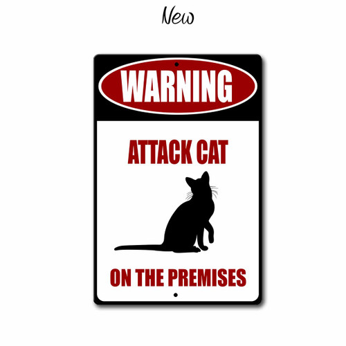 Warning, Attack Cat on Premises Metal sign, New Style | Blue Fox Gifts