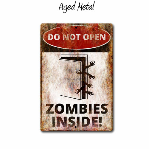 DO NOT OPEN, Zombies inside funny metal sign, Aged Metal Style | Blue Fox Gifts
