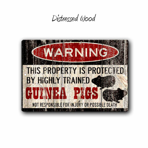 Warning, Property protected by Guinea Pigs Metal sign, Distressed Wood Style | Blue Fox Gifts