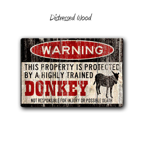 Warning, Protected by a Trained Donkey Metal Sign, Distressed Wood Style | Blue Fox Gifts