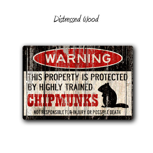 Funny Chipmunk Warning sign - Distressed Wood Style | Blue fox Gifts