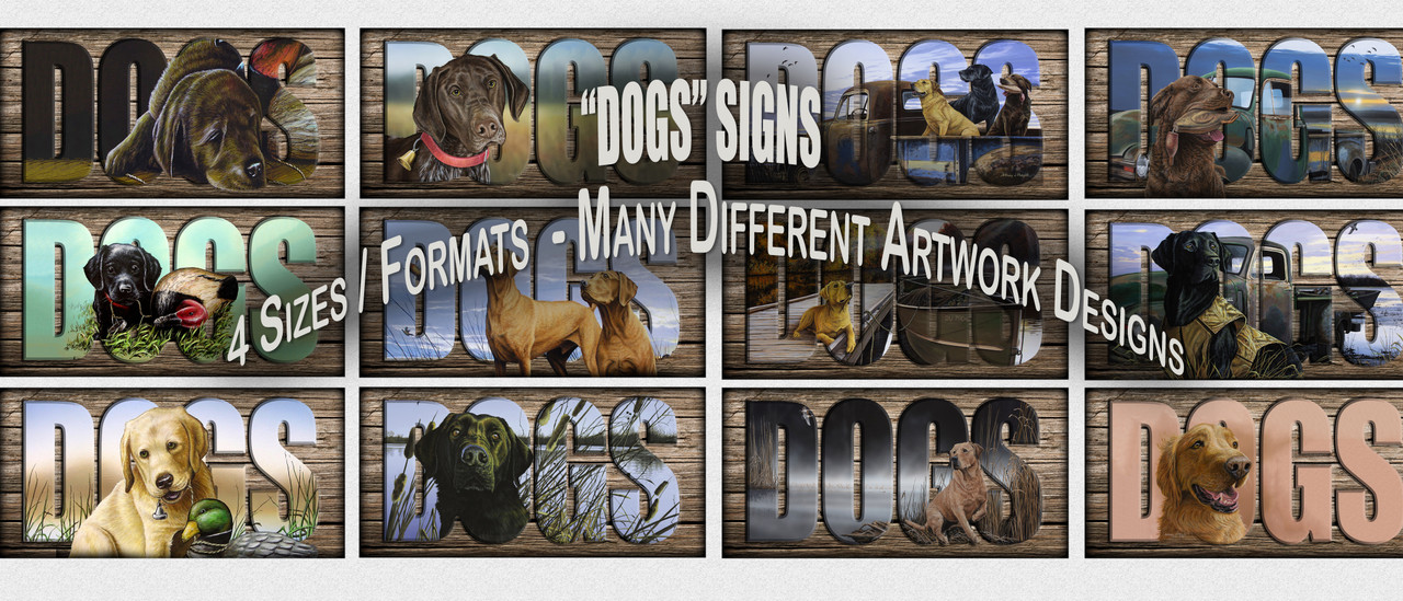 """DOGS"" Sign"
