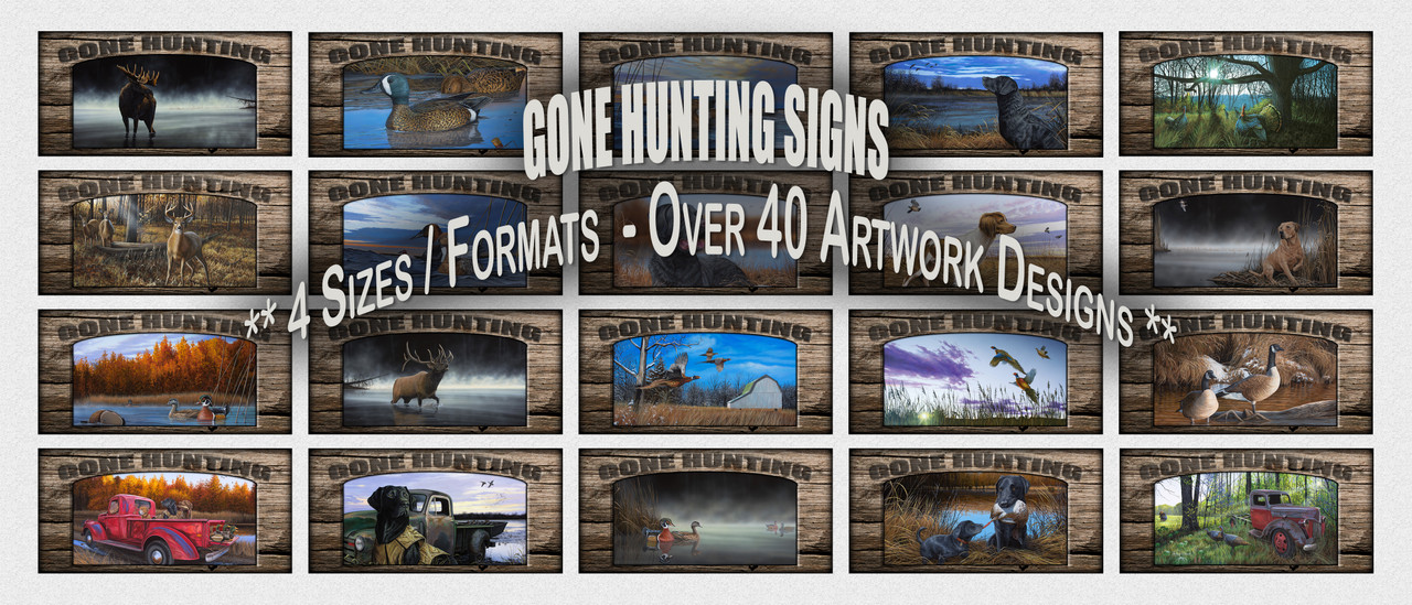 """Gone Hunting"" Signs"