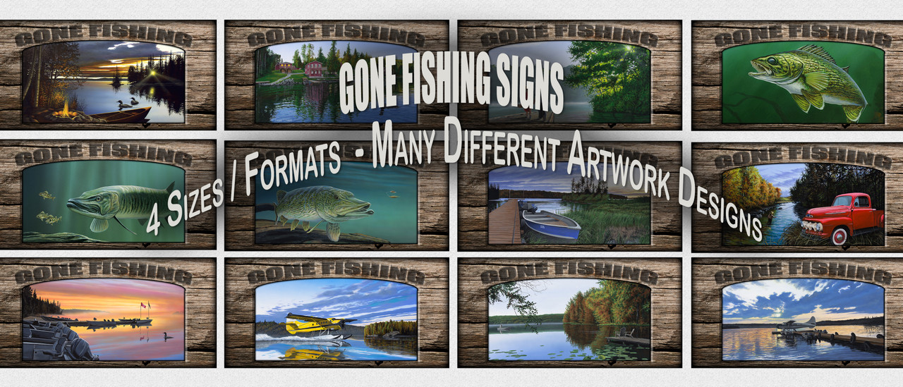 """Gone Fishing"" Signs"