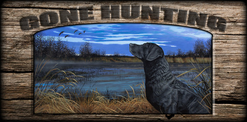 """Gone Hunting"" Sign - A Veteran's Gaze - Black Lab"