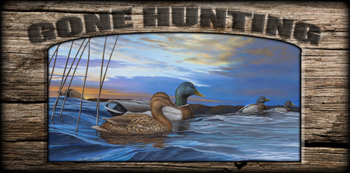 """""""Gone Hunting"""" Sign - At Storm's Retreat - Mallards"""