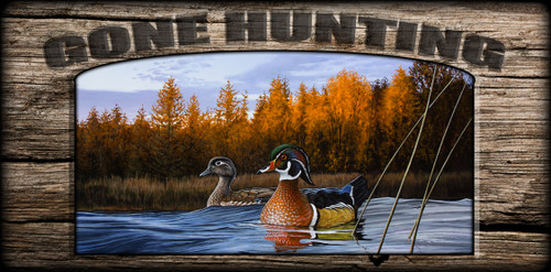 """Gone Hunting"" Sign - Autumn Front - Wood Ducks"