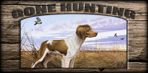"""Gone Hunting"" Sign - Brittany On Watch"
