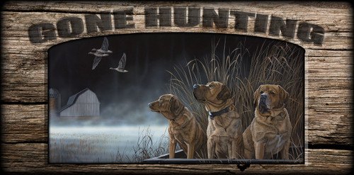 """Gone Hunting"" Sign - Brothers In Arms - Yellow Labs"