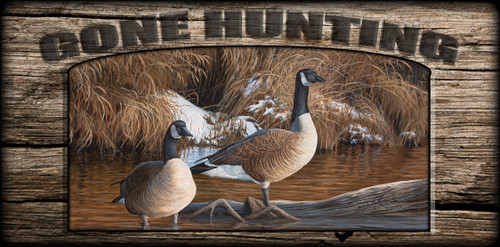 """Gone Hunting"" Sign - Canadian Thaw - Canada Goose"