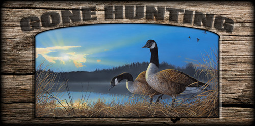 """""""Gone Hunting"""" Sign - Lasting Union - Canada Geese"""