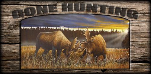 """Gone Hunting"" Sign - Locked at Lac Seul - Moose"