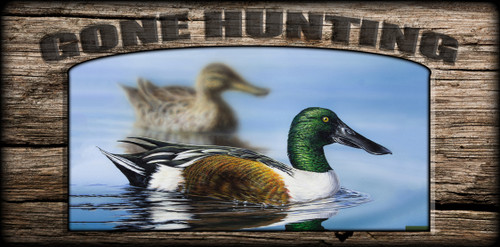 """Gone Hunting"" Sign - Northern Shoveler"