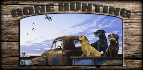 """""""Gone Hunting"""" Sign - Full Load - Labs"""