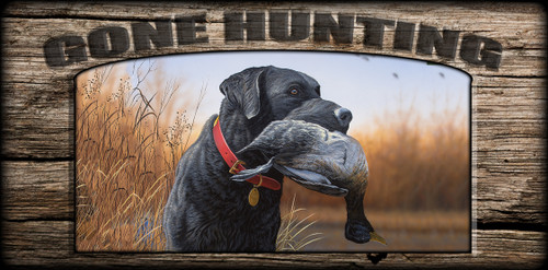 """""""Gone Hunting"""" Sign - Morning Conquest - Black Lab"""