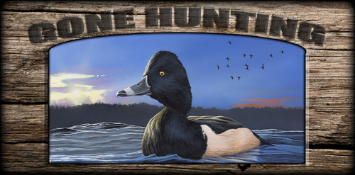 """""""Gone Hunting"""" Sign - Ring-necked Duck"""