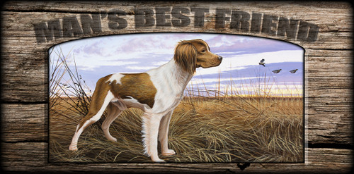 """Man's  Best Friend"" Sign - Brittany On Watch"