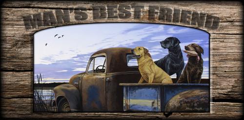 """Man's  Best Friend"" Sign - Full Load - Labs"