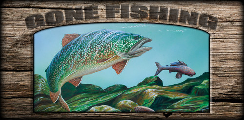 """Gone Fishing"" Sign - Lake Trout"