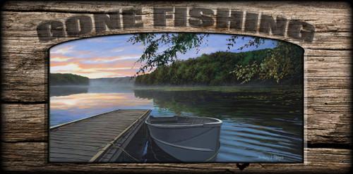 """Gone Fishing"" Sign - Serene Retreat"