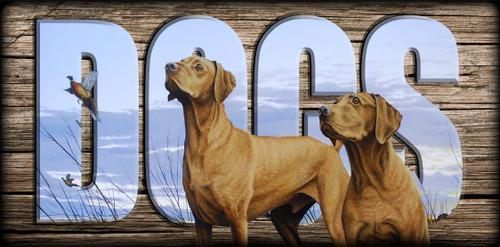 """""""DOGS"""" Sign - Vizslas"""