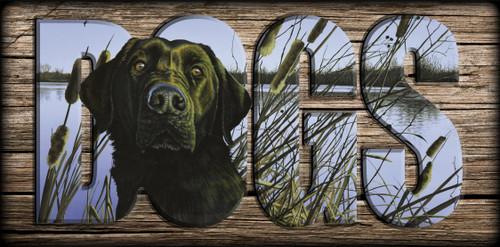 """DOGS"" Sign - Anticipation - Black Lab"