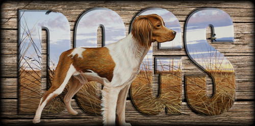 """""""DOGS"""" Sign - Brittany On Watch"""